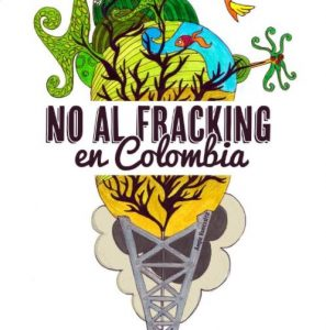 No al Fracking en Colombia